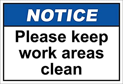 Amazon Com Personalized Metal Signs Please Keep Work Areas Clean