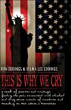 This Is Why We Cry, Ron Eddings and Velma Eddings, 1424190223