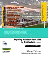 Exploring Autodesk Revit 2019 for Architecture, 15th Edition Front Cover