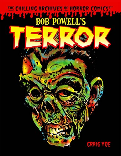 Bob Powell's Terror: The Chilling Archives of Horror Comics Volume 2 by IDW Publishing