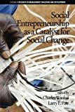 img - for Social Entrepreneurship as a Catalyst for Social Change (Research in Management and Development) book / textbook / text book