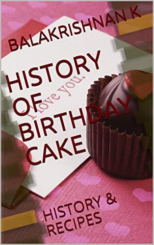 Amazing Amazon Com History Of Birthday Cake History Recipes Ebook Personalised Birthday Cards Fashionlily Jamesorg