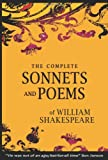 The Complete Sonnets and Poems of William Shakespeare, William Shakespeare, 146104829X
