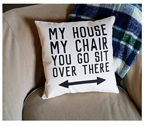 My house, my chair, you go sit over there Pillowcase | Cushion Pillow Cover | Home Decor | Funny Gifts for Grandpa | Funny Gifts for Dad | 16x16 inch - Butterfly Summer Chanel
