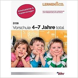 Vorschule 4-7 Jahre total 2018 Arbeitsblätter & Kopiervorlagen ...