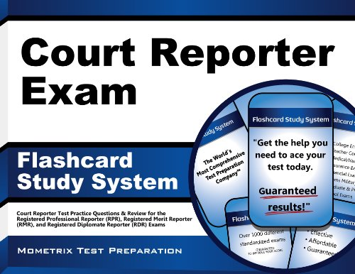 Court Reporter Exam Flashcard Study System: Court Reporter Test Practice Questions & Review for the Registered Professional Reporter (RPR), Registered Merit Reporter (RMR), and Registered Diplomate Reporter (RDR) Exams