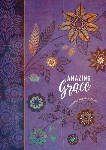 Amazing Grace 2019 Planner: 16-month Weekly Planner (Hardcover) by Broadstreet Pub Group LLC