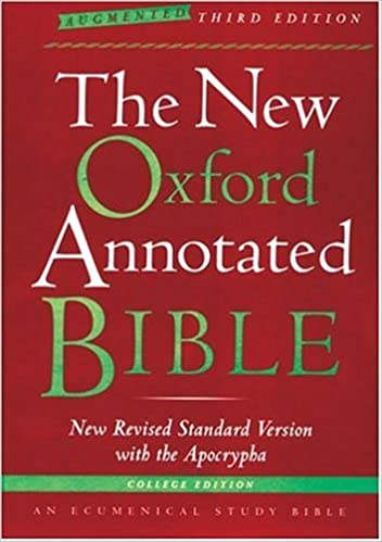 The new oxford annotated bible with the apocrypha augmented third the new oxford annotated bible with the apocrypha augmented third edition college edition new revised standard version michael d coogan 9780195288827 fandeluxe Image collections