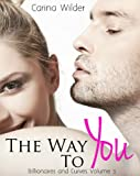 The Way To You (A BBW Billionaire Romance) (Billionaires and Curves Book 3)