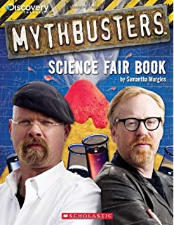 Mythbusters the explosive truth behind 30 of the most perplexing mythbusters science fair book malvernweather