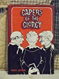The Capers of the Clergy, C. Dewitt Matthews, 0801059909