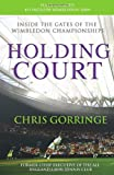 Holding Court, Christopher Gorringe, 0099525992
