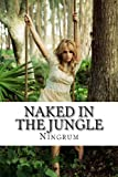 Naked in the Jungle, Ningrum, 1493747002