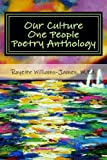 img - for Our Culture One People Poetry Anthology: Book of Poetry from West Indian Literature Students book / textbook / text book