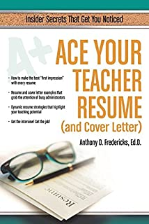 ace your teacher resume and cover letter insider secrets that get you noticed