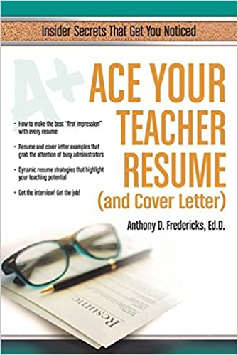Ace Your Teacher Resume And Cover Letter Insider Secrets