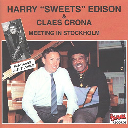 Harry Sweets Edison   Claes Crona  Meeting In Stockholm