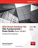 OCA Oracle Database 12c SQL Fundamentals I Exam Guide (Exam 1Z0-061) (Oracle Press)