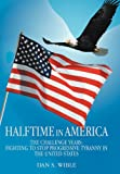 Halftime in America, Dan S. Wible, 1475951256