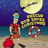 Rescue Rob Saves Christmas