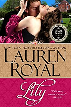 Lily (Chase Family Series: The Flowers Book 2) (English Edition) por [Royal, Lauren]