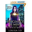Vengeance Be Mine (Vengeance Demons Book 1)