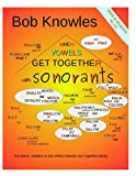 When Vowels Get Together ... with Sonorants: ..