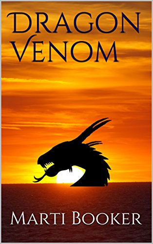 Dragon Venom: Book 1 of A Poison in the Blood