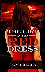 The Girl in the Red Dress: a Thriller
