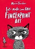 Let's Make Some Great Fingerprint Art, Marion Deuchars, 178067015X