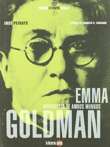 Descargar Libro Emma Goldman - Anarquista De Ambos Mundos Jose Peirats