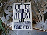img - for The Three Families of H. L. Hunt: The True Story of the Three Wives, Fifteen Children, Countless Millions, and Troubled Legacy of the Richest Man in America by Ardis Burst (1989-01-06) book / textbook / text book