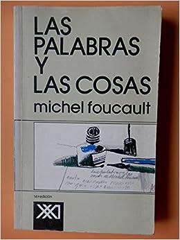 Las palabras y las cosas. Traducción por Elsa Cecilia Frost.: Amazon.com: Books