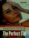 The Perfect Liar, Brenda Novak, 1410419630