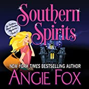 Southern Spirits: Southern Ghost Hunter Mysteries, Book 1 | Angie Fox
