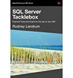 img - for [(SQL Server Tacklebox )] [Author: Rodney Landrum] [Aug-2009] book / textbook / text book