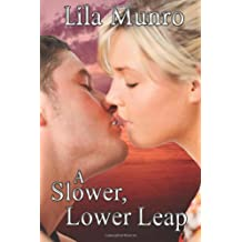 A Slower, Lower Leap