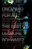 The publication of this book restores a missing chapter in the history of twentieth-century American literature           With his New Directions debut in 1938, the twenty-five-year-old Delmore Schwartz was hailed as a genius and among...