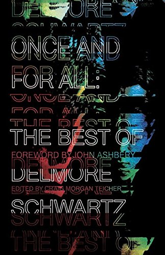 Download Once and for All: The Best of Delmore Schwartz ebook