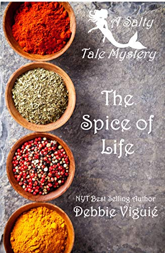 The Spice of Life (A Salty Tale Mystery Book 1) (In The Presence Of Enemies Part 1)