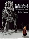 The PreHistory of The Far Side: A 10th Anniversary Exhibit (Far Side Series)