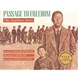 Passage to Freedom: The Sugihara Story by Ken Mochizuki unknown edition [Paperback(2003)]