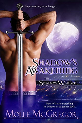 Book: Shadow's Awakening - The Shadow Warder Series - Book One by Molle McGregor