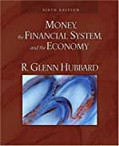 Money, the Financial System, and the Economy (6th Edition)