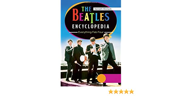 The beatles encyclopedia everything fab four 2 vols the beatles the beatles encyclopedia everything fab four 2 vols the beatles encyclopedia 2 volumes everything fab four kenneth womack 9780313391712 amazon fandeluxe Choice Image