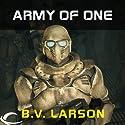 Army of One: A Star Force Story Hörbuch von B.V. Larson Gesprochen von: Mark Boyett