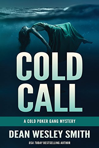 Cold Call: A Cold Poker Gang Mystery