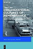 img - for Organizational Cultures of Remembrance (Media and Cultural Memory/Medien Und Kulturelle Erinnerung) book / textbook / text book