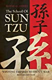 The School Of Sun Tzu: Winning Empires Without War