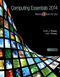 COMPUTING ESSENTIALS 2014 INTRODUCTORY EDITION (O'Leary), Timothy O'Leary, Linda O'Leary, 0077791533